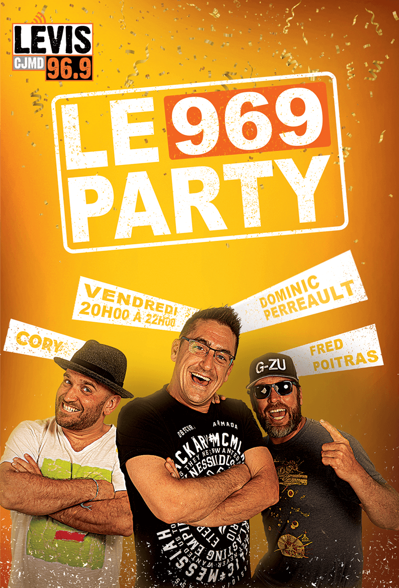The Party 969 of CJMD 96.9 from Lévis